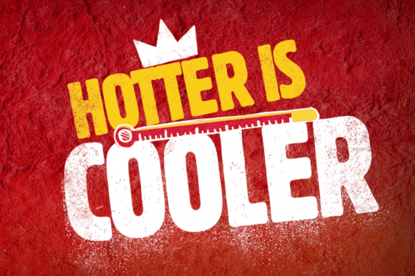 Burger King - Hotter is Cooler